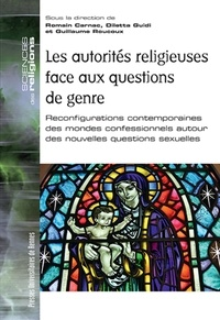 Romain Carnac et Diletta Guidi - Les autorités religieuses face aux questions de genre - Reconfigurations contemporaines des mondes confessionnels autour des nouvelles questions sexuelles.
