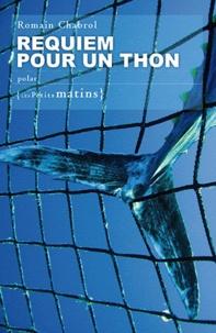 Romain Chabrol - Requiem pour un thon.