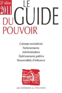 Romain Chetaille - Le guide du pouvoir 2011.