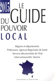 Romain Chetaille - Le guide du pouvoir local.