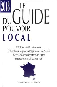 Romain Chetaille - Le guide du pouvoir local.