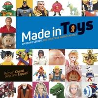 Romain Cheval et  Lapuss' - Made in Toys - L'histoire secrète des jouets de notre enfance.