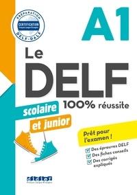 Romain Chrétien - Le DELF scolaire et junior  - 100% réussite - A1 - Livre - Version numérique epub.