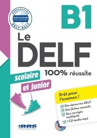 Romain Chrétien et Emilie Jacament - Le DELF scolaire et junior B1. 1 CD audio MP3