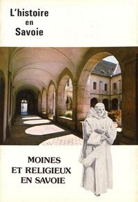 Romain Clair - Moines et religieux en Savoie.