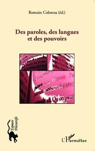 Romain Colonna - Des paroles, des langues et des pouvoirs.