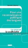 Romain Colonna - Pour une reconnaissance politique des langues - Le Corse et la coofficialité 50 arguments.