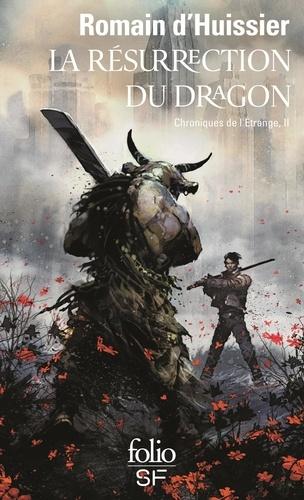 Les Chroniques de l'étrange Tome 2 La résurrection du dragon
