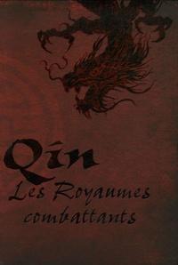 Romain d' Huissier et  Kristoff - Qin, Les Royaumes combattants.