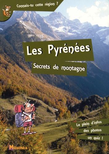 Romain Da Fonseca - Les Pyrénées - Secrets de montagne.