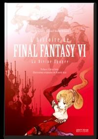 Romain Dasnoy - L'épopée Final Fantasy - VI.