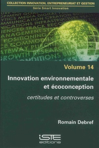 Romain Debref - Smart innovation - Volume 14, Innovation environnementale et écoconception.