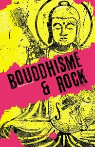 Romain Decoret - Bouddhisme et Rock.