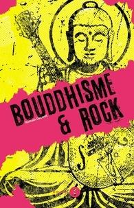 Romain Decoret - Bouddhisme & Rock.
