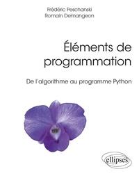 Romain Demangeon et Frédéric Peschanski - Eléments de programmation - De l'algorithme au programme Python.