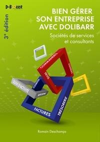 Romain Deschamps - Bien gérer son entreprise avec Dolibarr (Sociétés de services et consultants).