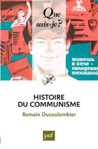 Romain Ducoulombier - Histoire du communisme.
