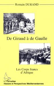 Deedr.fr De Giraud à De Gaulle - Les Corps francs d'Afrique Image
