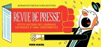 Revue de presse - Romain Dutreix, Toma Bletner - Format PDF - 9782352078388 - 10,99 €