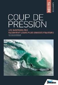 Romain Ferrand - Coup de pression - Les surfeurs pro racontent leurs plus grosses frayeurs.