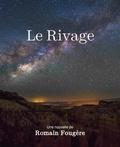 Romain Fougère - Le Rivage.