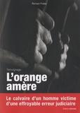Romain Frétar - L'orange amère.