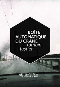 Romain Fustier - Boîte automatique du crâne.