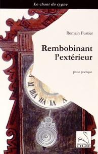 Romain Fustier - Rembobinant l'extérieur.