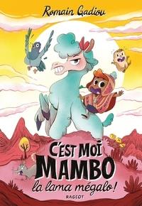 Ebooks gratuits avec téléchargement audio C'est moi, Mambo, la lama mégalo ! PDF MOBI