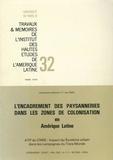 Romain Gaignard et Claude Bataillon - L'encadrement des paysanneries dans les zones de colonisation en Amérique latine - ATP du CNRS: Impact du Système urbain dans les campagnes du Tiers Monde.