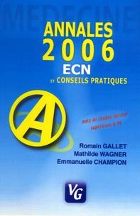 Romain Gallet et Mathilde Wagner - Médecine: annales 2006.