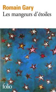 Romain Gary - La comédie américaine Tome 1 : Les Mangeurs d'étoiles.