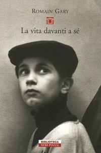 Romain Gary - La vita davanti a sé.