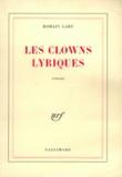 Romain Gary - Les clowns lyriques.