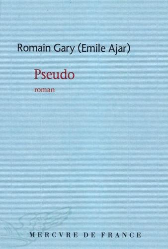 Romain Gary - Pseudo.