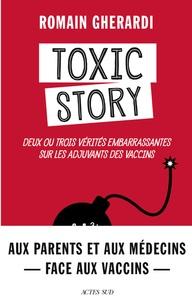 Toxic story - Deux ou trois vérités embarrassantes sur les adjuvants des vaccins.pdf