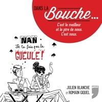 Romain Gicquel et Julien Blanche - Dans la bouche....