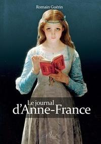 Romain Guérin - Le journal d'Anne-France.