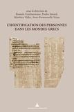 Romain Guicharrousse et Paulin Ismard - L'identification des personnes dans les mondes grecs.