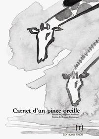 Romain Guinamard et Joséphine Audebert - Carnet d'un pince-oreille.
