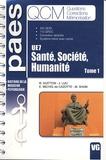 Romain Guitton et Joël Luu - Santé, Société, Humanité; Tome 1 - UE7, 332 QCM, 112 QROC, Correction détaillée, Système miroir avec cache.