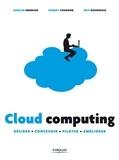Romain Hennion et Hubert Tournier - Cloud computing - Décider, concevoir, piloter, améliorer.