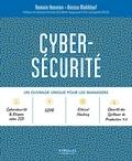 Romain Hennion et Anissa Makhlouf - Cyber-sécurité - Un ouvrage unique pour les managers.