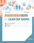 Romain Hennion et Anissa Makhlouf - Les fiches outils focus du Lean Six Sigma.