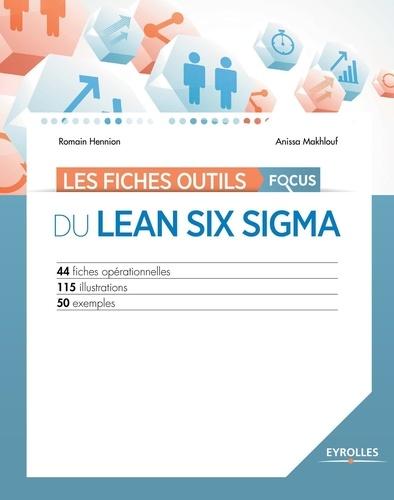 Les fiches outils focus du Lean Six Sigma