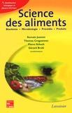 Romain Jeantet - Science des aliments - Tome 1, Stabilisation biologique et physico-chimique.