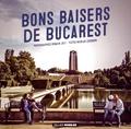 Romain Joly et Nicolas Legendre - Bons baisers de Bucarest.