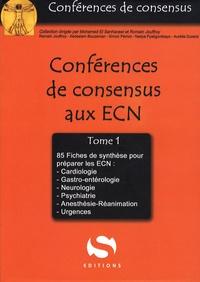 Romain Jouffroy et Abdeslam Bouzeman - Conférences de consensus aux ECN - 85 fiches de synthèses, tome 1.