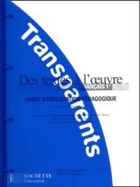 Romain Lancrey-Javal et  Collectif - Français 1ère Des textes à l'oeuvre. - Livret d'exploitation pédagogique.