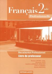Romain Lancrey-Javal et Alexandre Justo - Français 2e Bac Pro - Livre du professeur.
